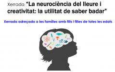 Xerrada - La neurociència del lleure i creativitat (Escola Martí i Pol)